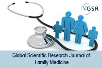 Global Scientific Research Journal of Family Medicine