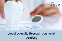 Global Scientific Research Journal of Dentistry